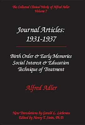 The Collected Clinical Works of Alfred Adler  Journal articles   1931 1937 PDF