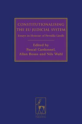 Constitutionalising the EU Judicial System PDF