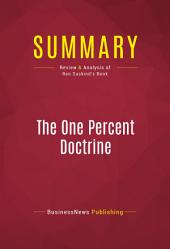 Summary: The One Percent Doctrine: Review and Analysis of Ron Suskind's Book