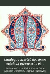 Catalogue illustré des livres précieux manuscrits et imprimés faisant partie de la bibliothèque de Ambroise Firmin-Didot: Volume6