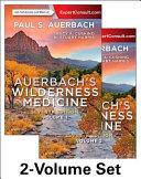 Auerbach s Wilderness Medicine  2 Volume Set PDF