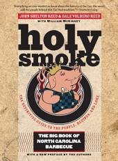 Holy Smoke: The Big Book of North Carolina Barbecue, Edition 2