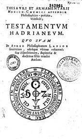 Hadriani a Mynsicht... Thesaurus et armamentarium medico-chymicum ...