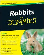 Rabbits For Dummies: Edition 2