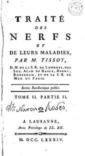 Traité des nerfs et de leurs maladies, 2 (2a part): Volume1,Partie1