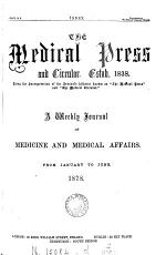 The Medical circular [afterw.] The London medical press & circular [afterw.] The Medical press & circular
