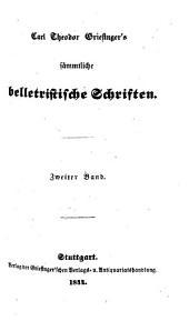 Carl Theodor Griesinger's sämmtliche belletristische Schriften: Skizzenbuch, Band 2