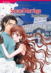 SECOND MARRIAGE: Mills & Boon Comics