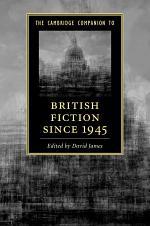 The Cambridge Companion to British Fiction, 1945-2010