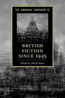 The Cambridge Companion to British Fiction  1945 2010 PDF