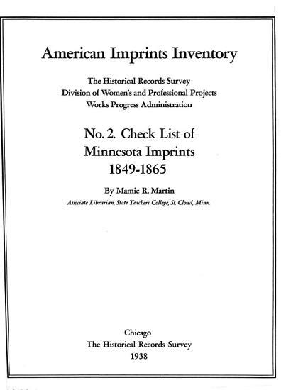 Check List of Minnesota Imprints  1849 1865 PDF