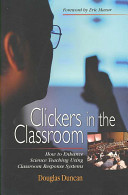 Clickers in the Classroom