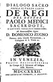 Dialoghi Sacri Sopra La Divina Scrittura: ¬Il Terzo Libro De' Regi, Volume 10