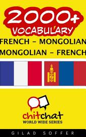 2000+ French - Mongolian Mongolian - French Vocabulary