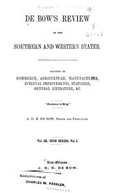 De Bow's Review of the Southern and Western States: Volume 9