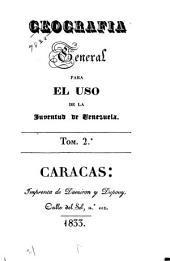 Geografia general para el uso de la juventud de Venezuela: Volumen 2