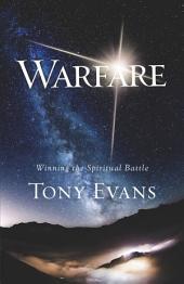 Warfare: Winning the Spiritual Battle