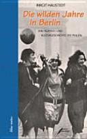 Die wilden Jahre in Berlin PDF