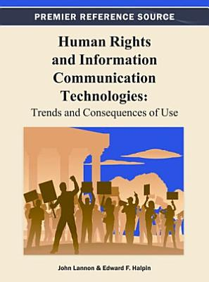 Human Rights and Information Communication Technologies  Trends and Consequences of Use
