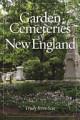Garden Cemeteries of New England