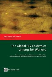 The Global HIV Epidemics among Sex Workers