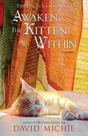 The Dalai Lama's Cat Awaken the Kitten Within