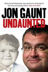 Undaunted: The True Story Behind the Popular Shock-Jock