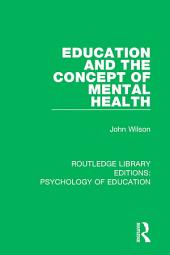 Education and the Concept of Mental Health