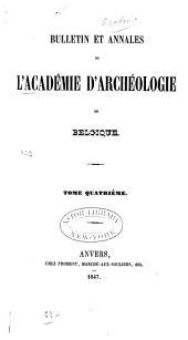 Bulletin et annales de l'Académie d'archéologie de Belgique: Volume4