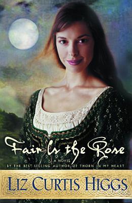 Fair Is the Rose