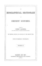 A Biographical Dictionary of Eminent Scotsmen: Volume 2