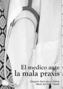 El Medico ante la Mala Praxis