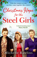 Christmas Hope for the Steel Girls (The Steel Girls, Book 2)