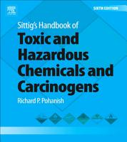Sittig s Handbook of Toxic and Hazardous Chemicals and Carcinogens PDF