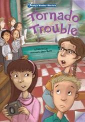 Tornado Trouble: Book 1