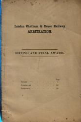 London Chatham And Dover Railway Arbitration Second And Final Award  Book PDF