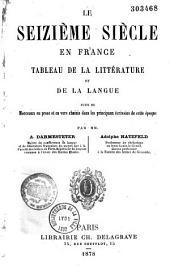 Le seizième siècle en France: tableau de la littérature et de la langue
