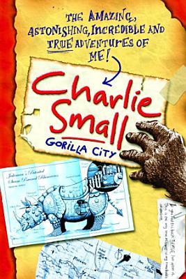 Charlie Small 1  Gorilla City