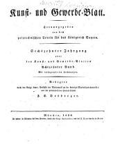 Kunst- und Gewerbeblatt des Polytechnischen Vereins für das Königreich Bayern: Band 16