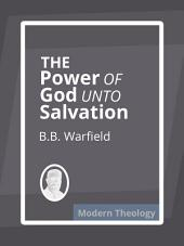 The Power of God Unto Salvation