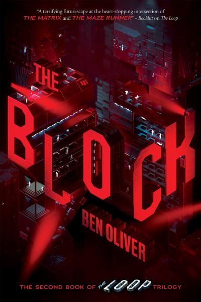 Download The Block  The Second Book of The Loop Trilogy  Book