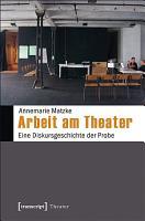 Arbeit am Theater PDF