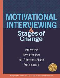 Motivational Interviewing and Stages of Change