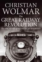 The Great Railway Revolution PDF