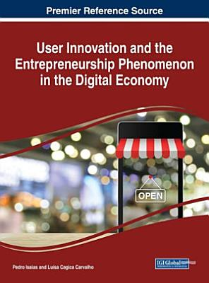 User Innovation and the Entrepreneurship Phenomenon in the Digital Economy