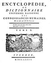 Encyclopedie ou dictionnaire universel raisonne des connoissances humaines mis en ordre par M. De Felice: Volume10