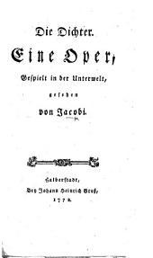 Die Dichter. Eine Oper gespielt in der Unterwelt. [A poem.]