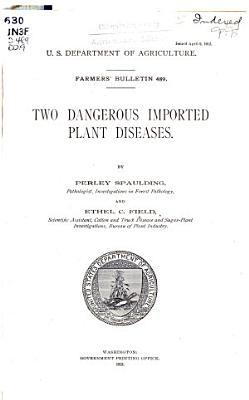 Two Dangerous Imported Plant Diseases