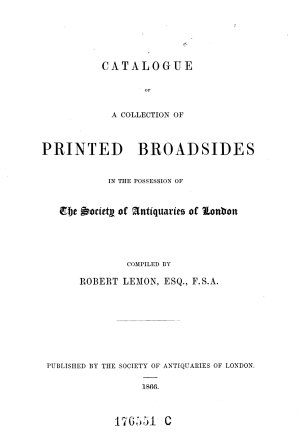 Catalogue of a Collection of Printed Broadsides in the Possession of the Society of Antiquaries of London PDF