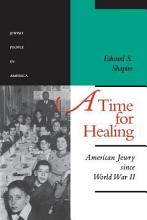 A Time for Healing PDF